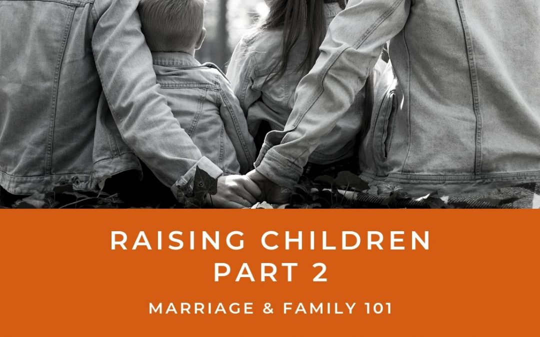 Lesson 5- Raising Children- Part 2 (Rent)