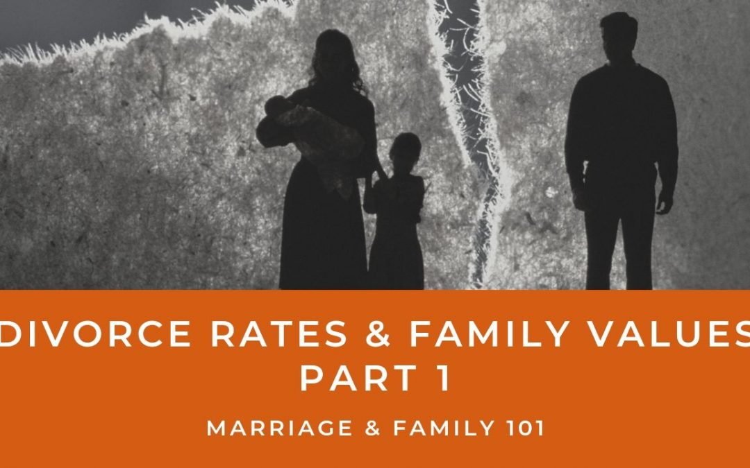 Lesson 8- Divorce Rates & Family Values- Part 1 (Rent)