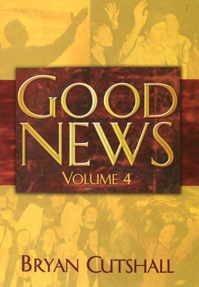 Good News - Volume 4