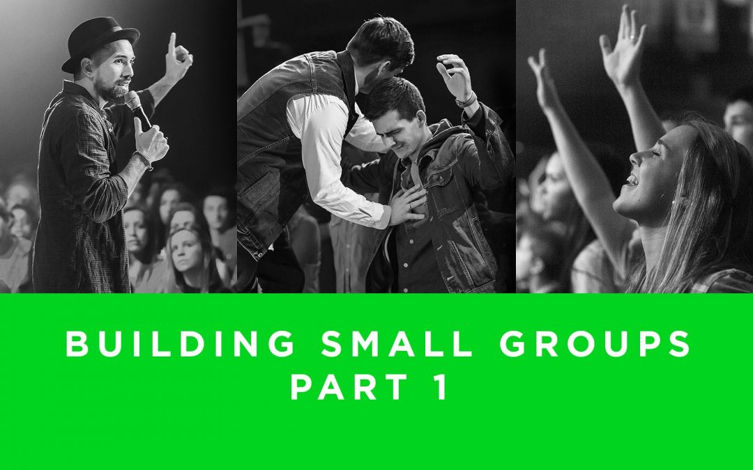 Lesson 4- Building Small Groups | Part 1 (Unlimited)