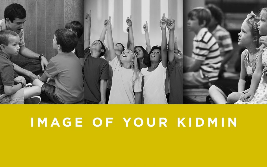 Lesson 4- Image of Your Kidmin (Rent)