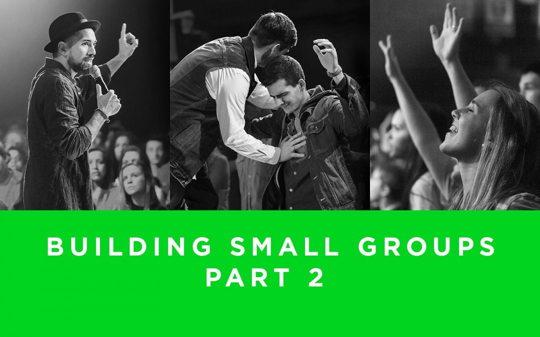 Lesson 5- Building Small Groups | Part 2 (Unlimited)