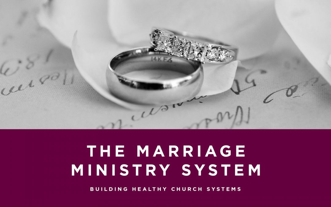 Lesson 1- The Marriage Ministry System (Unlimited)