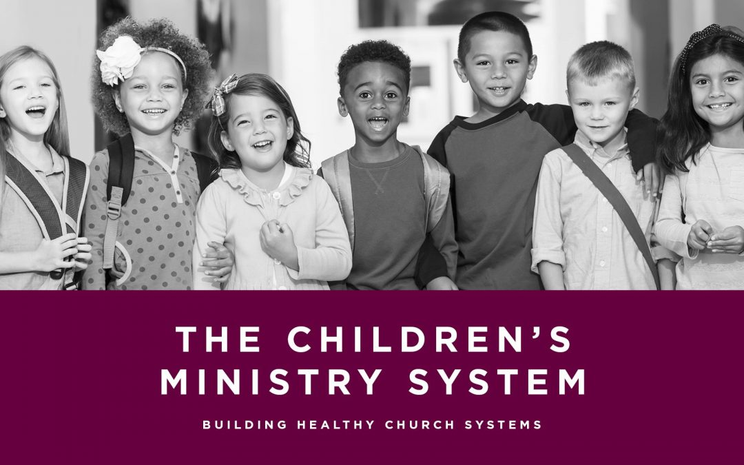 Lesson 2- The Children's Ministry System (Rent)
