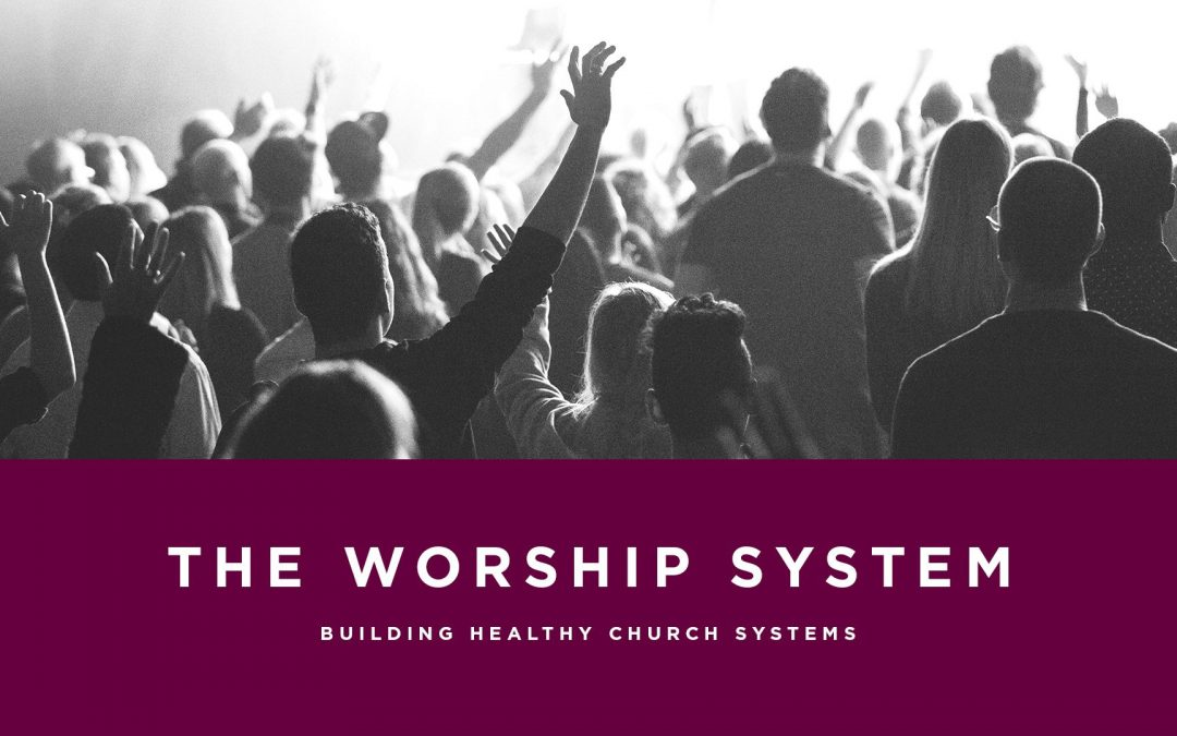 Lesson 6- The Worship System (Unlimited)