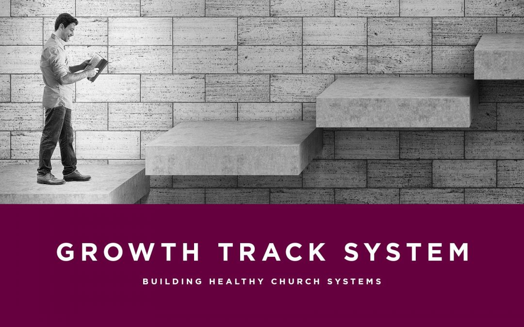 Lesson 9- Growth Track System (Unlimited)